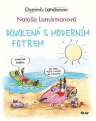 Landsman Dominik: Dovolená s moderním fotrem