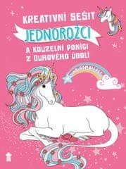 Katzenbergerová Lena: Kreativní sešit: Jednorožci a kouzelní poníci z Duhového údolí