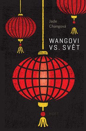 Changová Jade: Wangovi versus svět