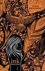 Broadway Alice: INK - Tajemství kůže