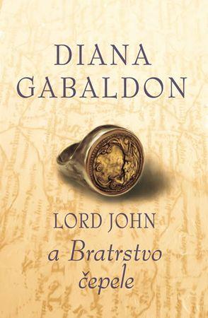 Gabaldon Diana: Lord John a Bratrstvo čepele