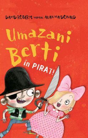 Alan MacDonald: Umazani Berti in pirati
