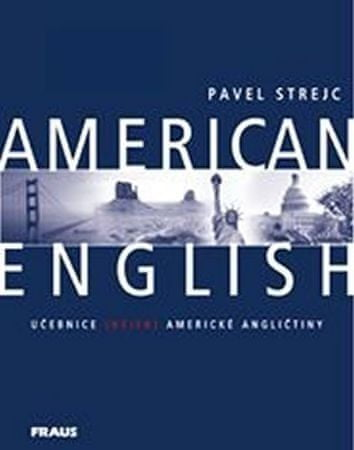 Strejc Pavel: American English - učebnice