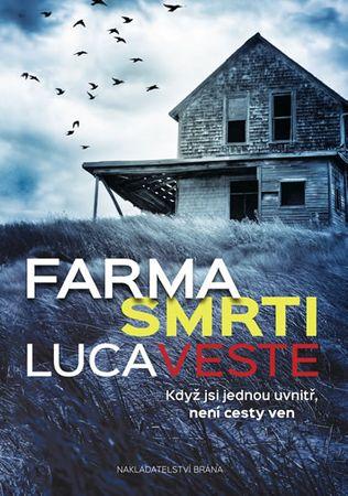 Veste Luca: Farma smrti