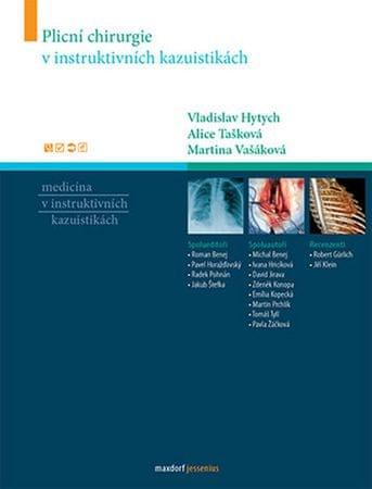 kolektiv autorů: Plicní chirurgie v instruktivních kazuistikách