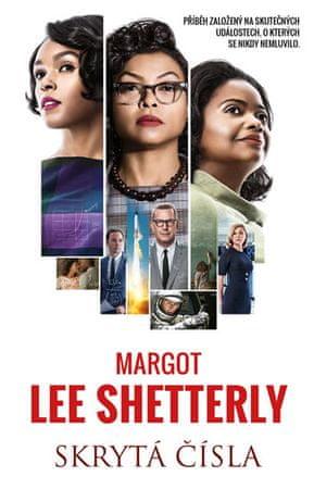 Shetterly Margot Lee: Skrytá čísla