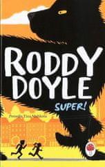 Roddy Doyle: Super!