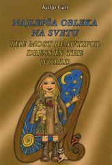 Katja Cah: Najlepša obleka na svetu (dvojezična zgodba)
