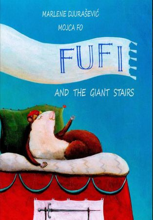 Marlene Djurašević: Fufi and the giant stairs