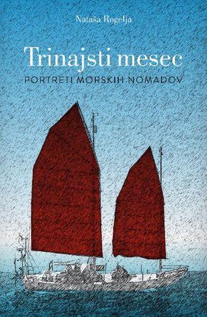 Nataša Rogelja: Trinajsti mesec