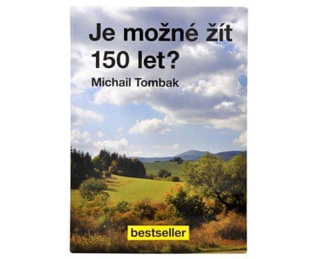 Je možné žiť 150 rokov? (Prof. Michail Tombak, PhDr.)