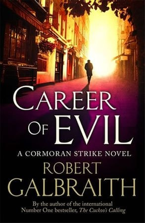 Galbraith Robert: Career of Evil