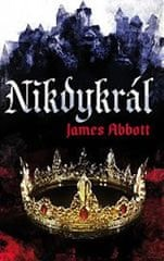 Abbott James: Nikdykrál