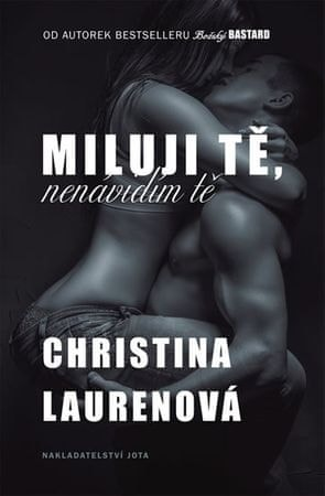 Laurenová Christina: Miluji tě, nenávidím tě