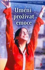 Arrive Jean-Yeves: Umění prožívat emoce