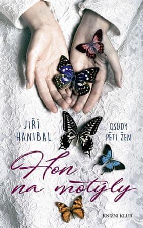 Hanibal Jiří: Hon na motýly