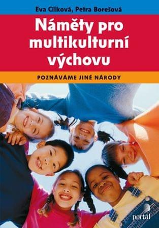 Cílková Eva: Náměty pro multikulturní výchovu