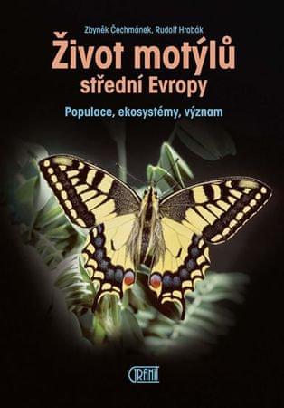 Čechmánek Zbyněk, Hrabák Rudolf,: Život motýlů - Populace, ekosystémy, význam