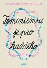 Adichieová Chimamanda Ngozi: Feminismus je pro každého