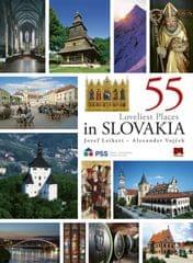 Leikert, Alexander Vojček Jozef: 55 Loveliest Places in Slovakia, 2. vyd.
