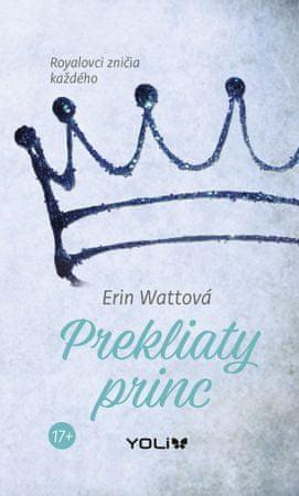 Wattová Erin: Prekliaty princ