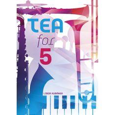 KN Tea for 5 - Suita Noty pro komorní hru