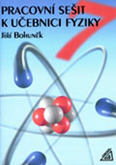 Bohuněk J.: Fyzika pro 7. r. ZŠ - pracovní sešit