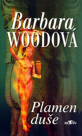 Woodová Barbara: Plamen duše