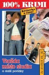 Beer Jan, Formáčková Marie,: Vražda místo studia a další povídky