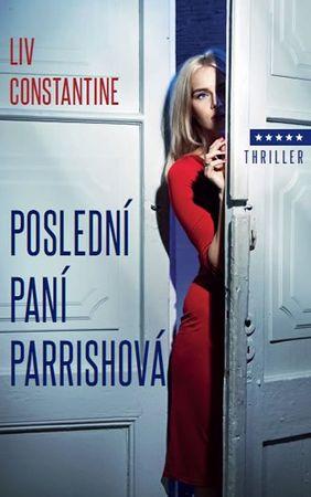 Constantine Liv: Poslední paní Parrishová