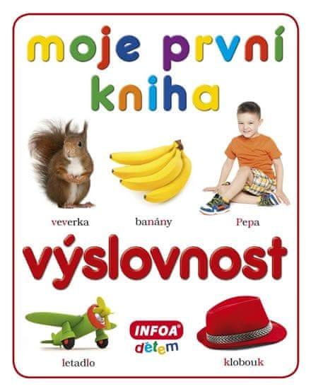 kolektiv autorů: Moje první kniha - Výslovnost