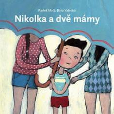 Malý Radek: Nikolka a dvě mámy