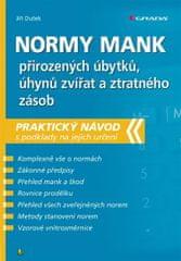 Dušek Jiří: Normy mank přirozených úbytků, úhynů zvířat a ztratného zásob - Praktický návod s podkla