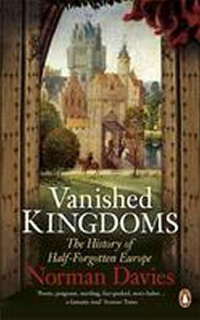 Davies Norman: Vanished Kingdoms