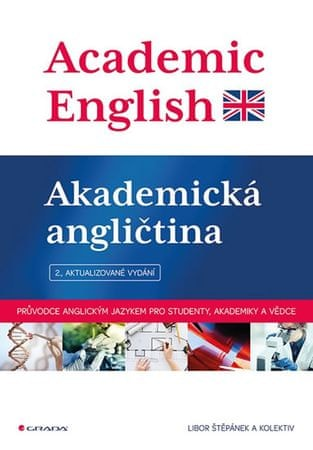 Štěpánek Libor: Academic English - Akademická angličtina