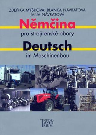 Myšková a kolektiv Zdeňka: Němčina pro strojírenské obory/Deutsch im Maschinenbau
