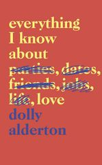 Alderton Dolly: Everything I Know About Love