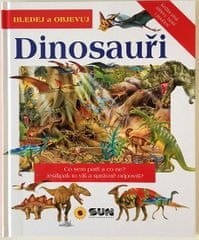 Dinosauři - Hledej a objevuj
