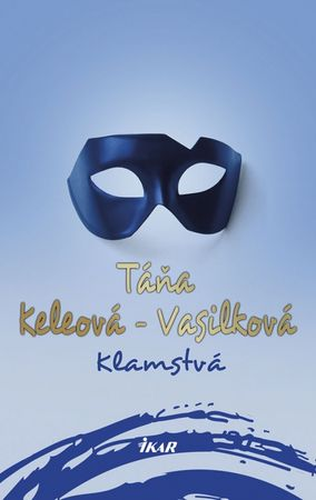 Keleová-Vasilková Táňa: Klamstvá, 2. vydanie