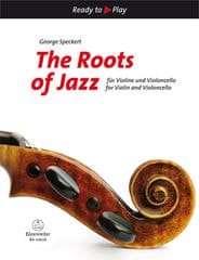 KN The Roots of Jazz for Violin and Violoncello Škola hry na housle a violoncello