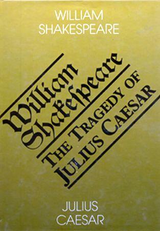 Shakespeare William: Julius Caesar - The Tragedy of Julius Ceasar
