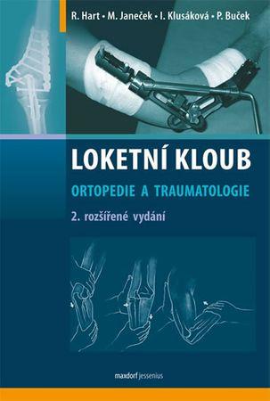 Hart R., Janeček M. a kolektiv: Loketní kloub – Ortopedie a traumatologie - 2. vydání