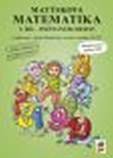 Matýskova matematika, 2. díl - počítání do 10 - aktualizované vydání 2018