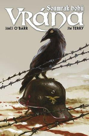 O'Barr James, Terry Jim,: Vrána - Soumrak bohů