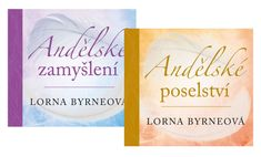 Byrneová Lorna: Komplet Andělské poselství + Andělské zamyšlení