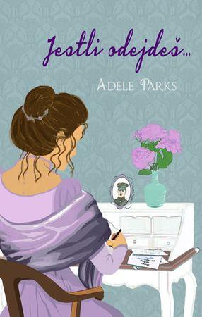 Parks Adele: Jestli odejdeš...
