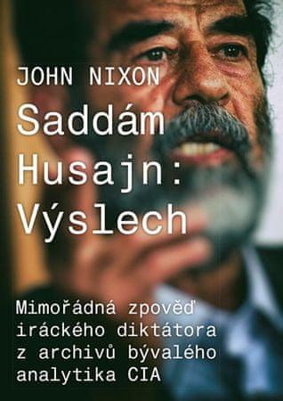 Nixon John: Saddám Husajn: Výslech