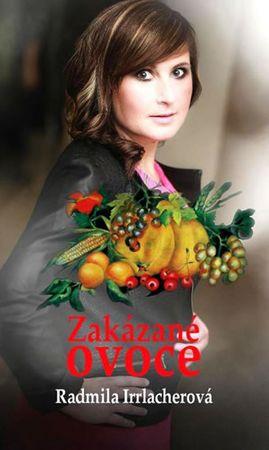 Irrlacherová Radmila: Zakázané ovoce