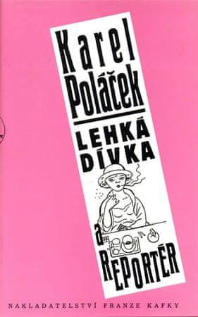Poláček Karel: Lehká dívka a reportér