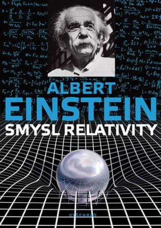 Einstein Albert: Smysl relativity